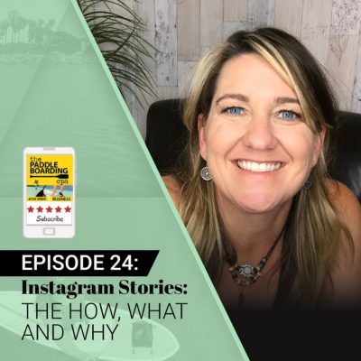 Instagram Stories How To - The Paddleboarding CPA podcast episode 24