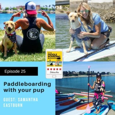 Paddleboarding with your Pup - Episode 25 of The Paddleboarding CPA podcast